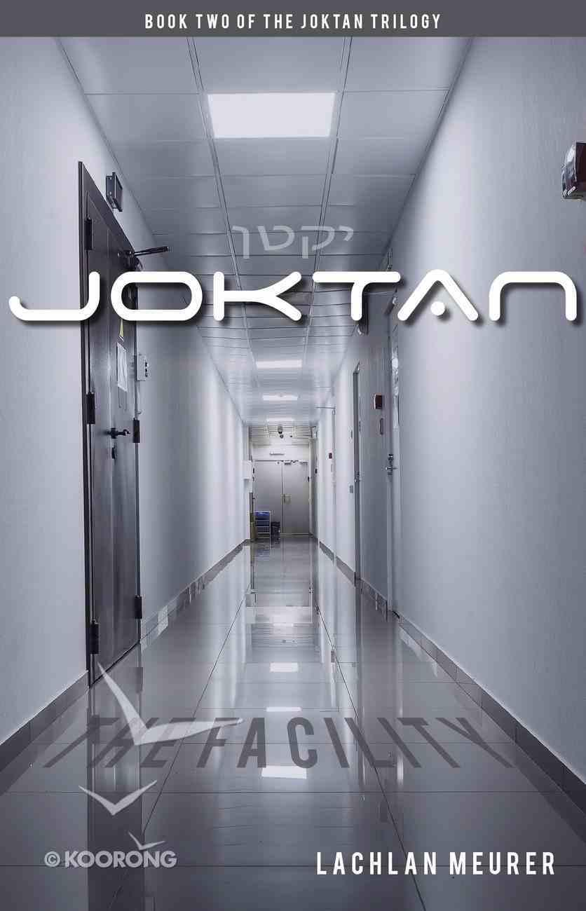 The Facility (#02 in Joktan Series) eBook