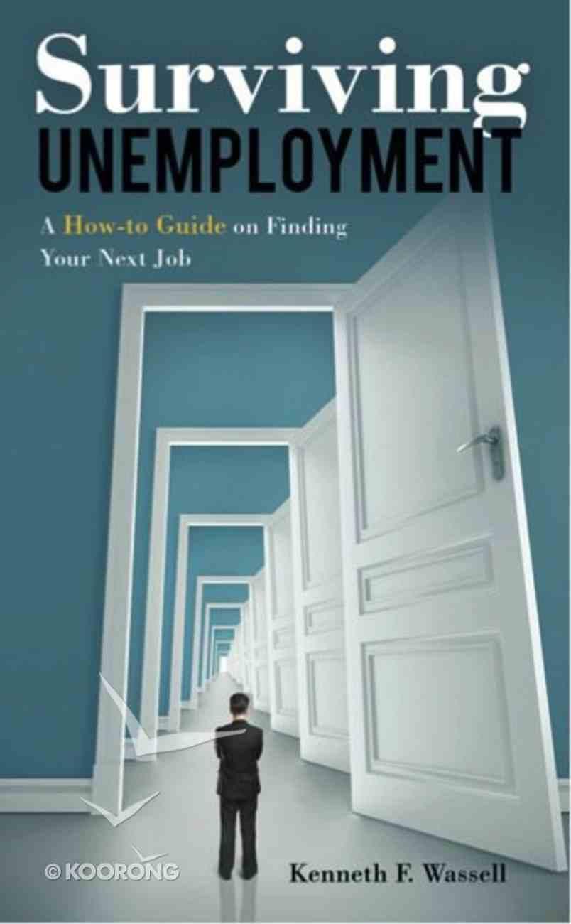 Surviving Unemployment (101 Questions About The Bible Kingstone Comics Series) eBook