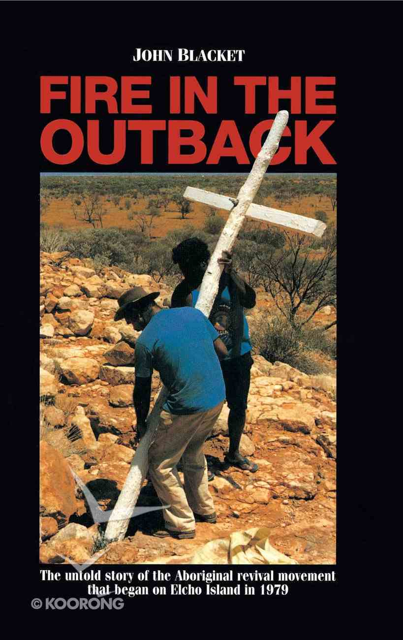 Fire in the Outback eBook