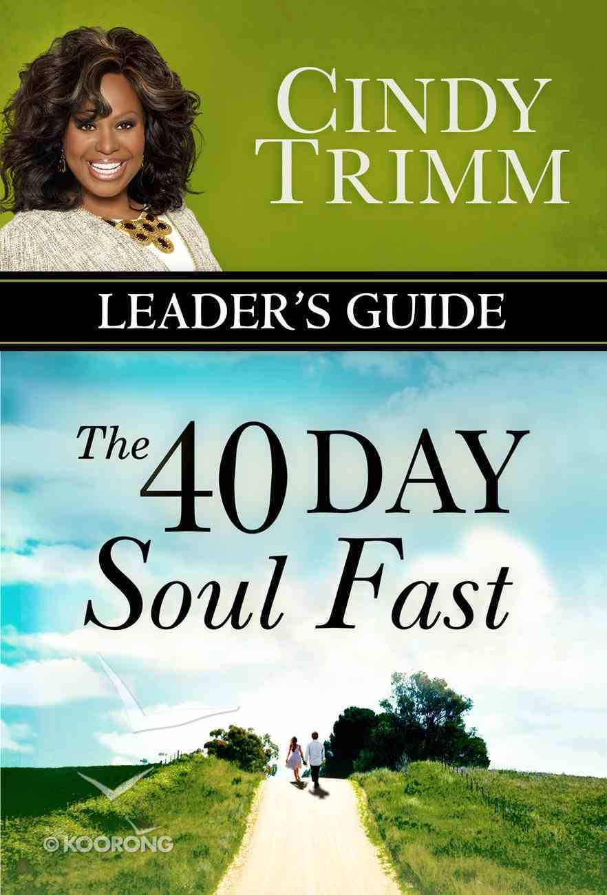 The 40 Day Soul Fast (Leader's Guide) Paperback