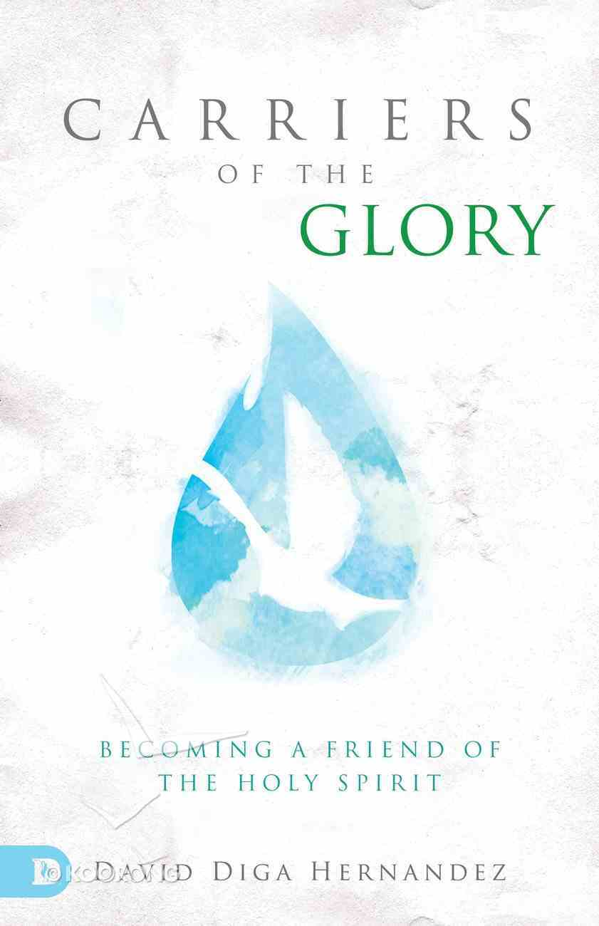 Carriers of the Glory Paperback