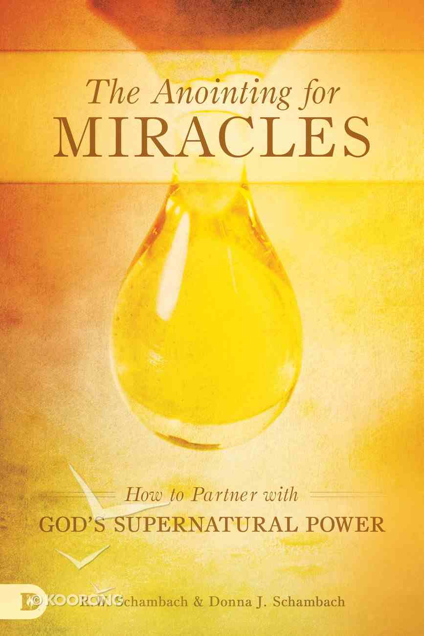 The Anointing For Miracles Paperback