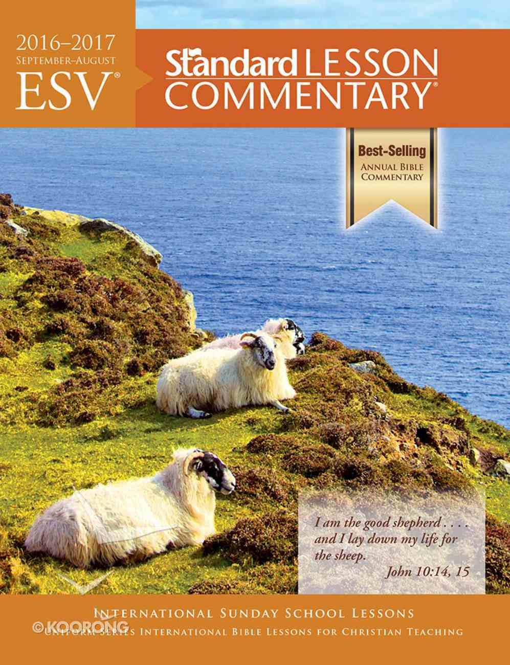 ESV 2016-2017 Standard Lesson Commentary Paperback