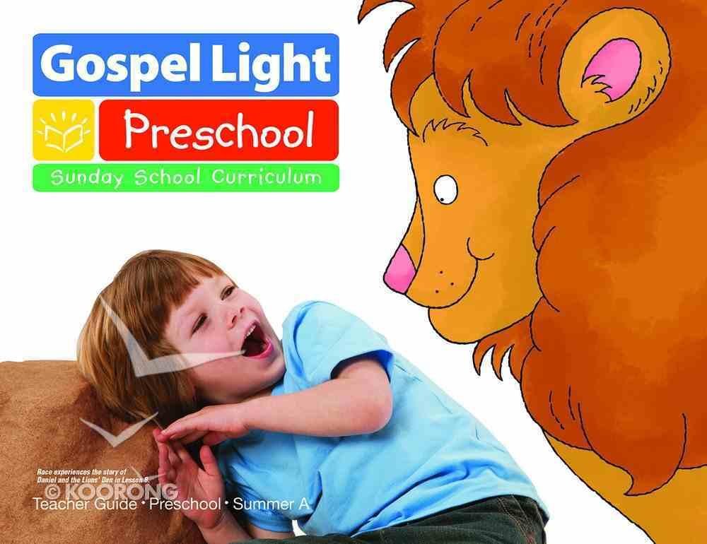 Gllw Summer 2020/2021 Year a Preschool Ages 2-3 (Teachers Guide) (Gospel Light Living Word Series) Paperback