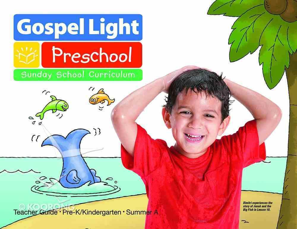 Gllw Summera 2018/2019 Ages 4&5 Teachers Guide Kindergarten (Year a) (Gospel Light Living Word Series) Paperback
