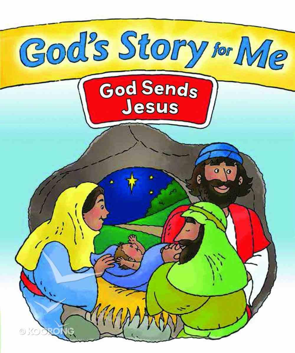 God Sends Jesus (#2 in God's Story For Me Series) Paperback