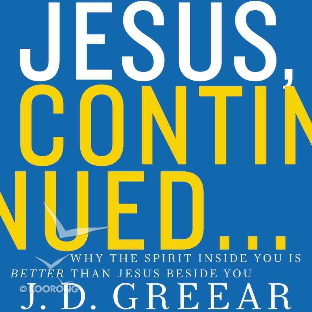 Jesus, Continued? eAudio Book