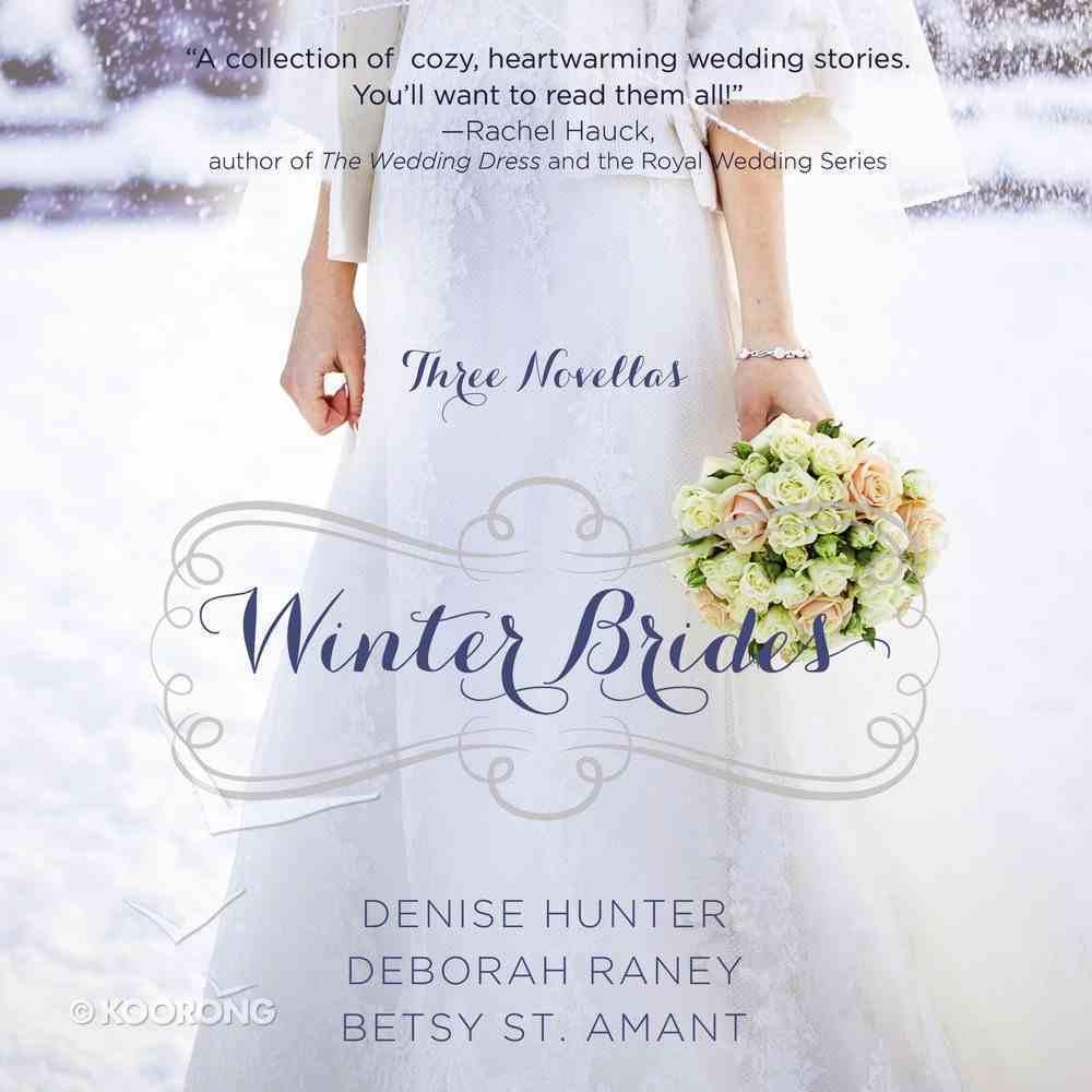 Winter Brides (December, January, February) (A Year Of Weddings Novella Series) eAudio Book
