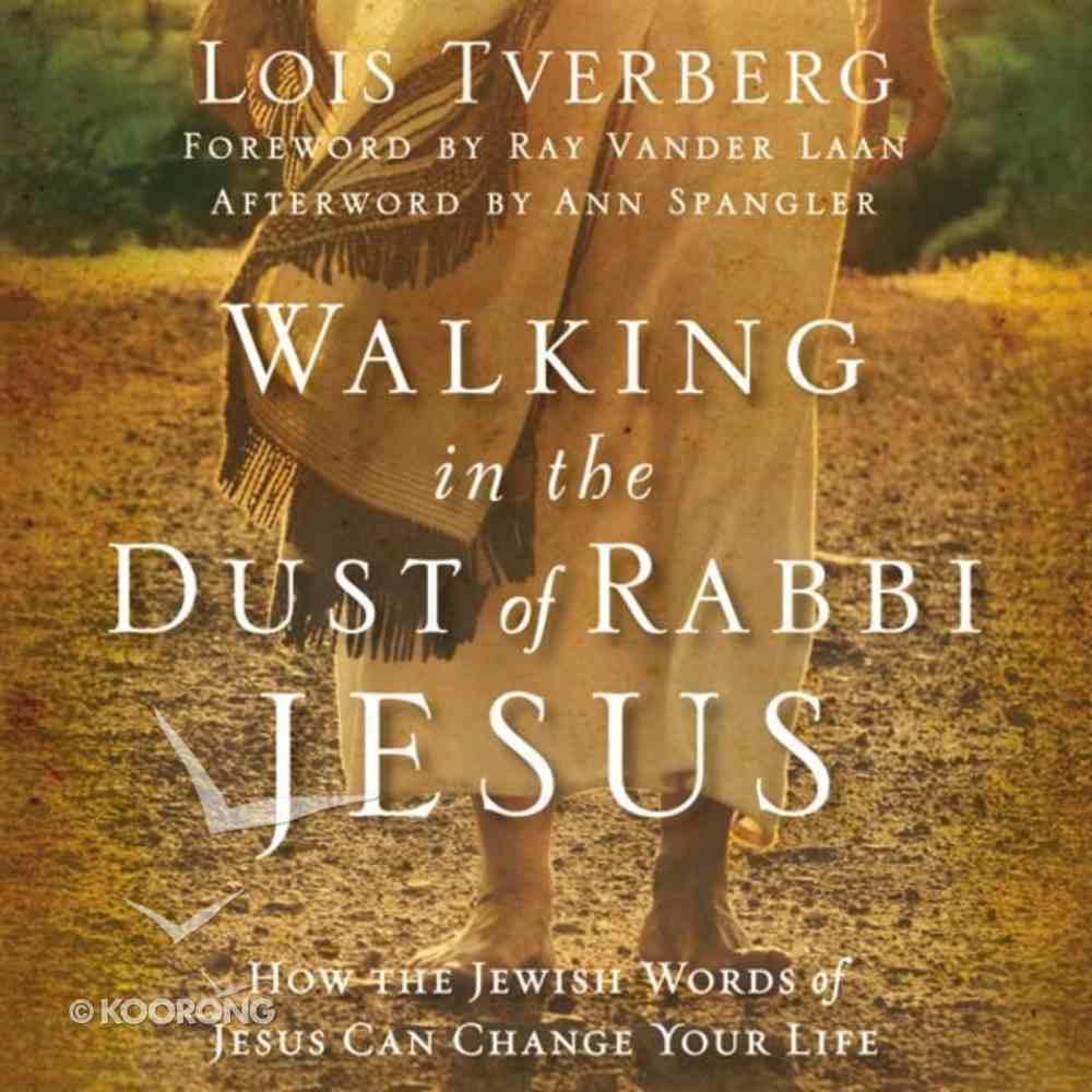 Walking in the Dust of Rabbi Jesus eAudio Book