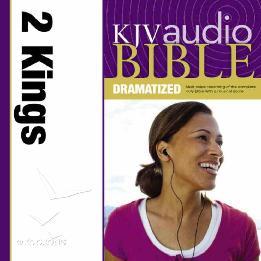 KJV, Audio Bible, Dramatized: 2 Kings, Audio eAudio Book