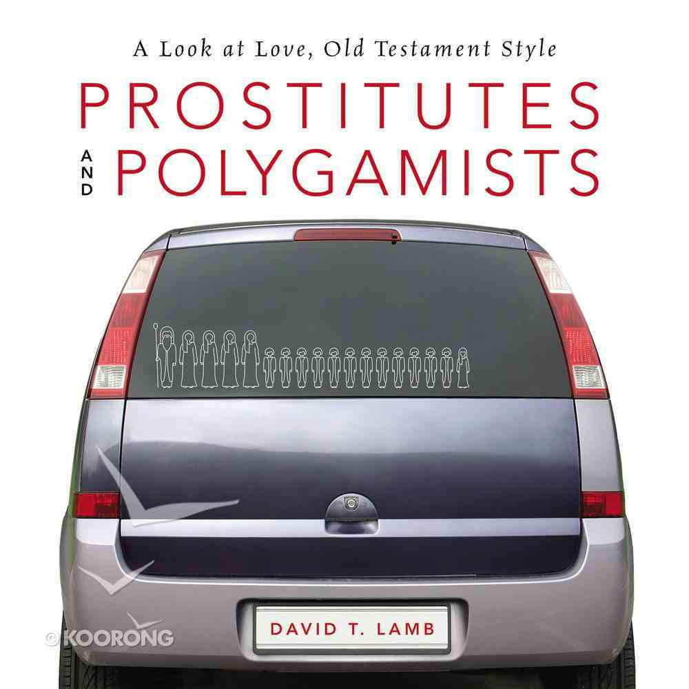 Prostitutes and Polygamists eAudio Book