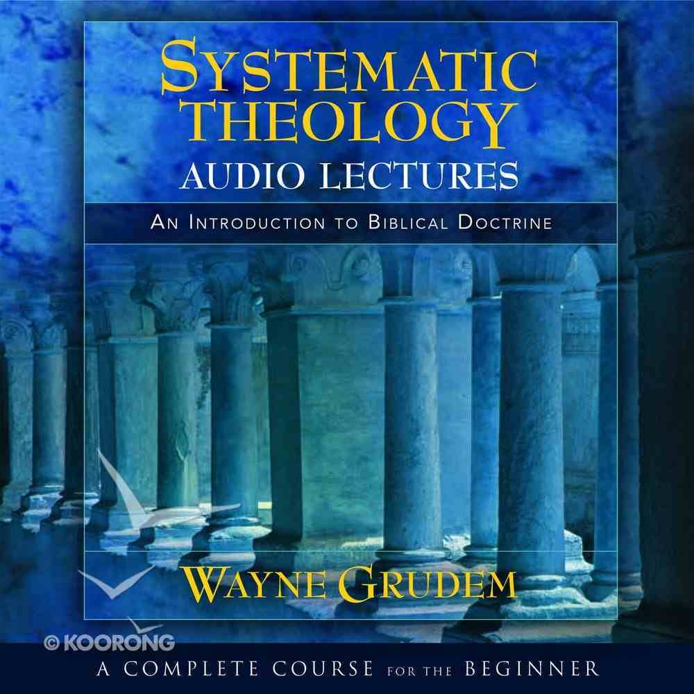 Systematic Theology: Audio Lectures eAudio Book