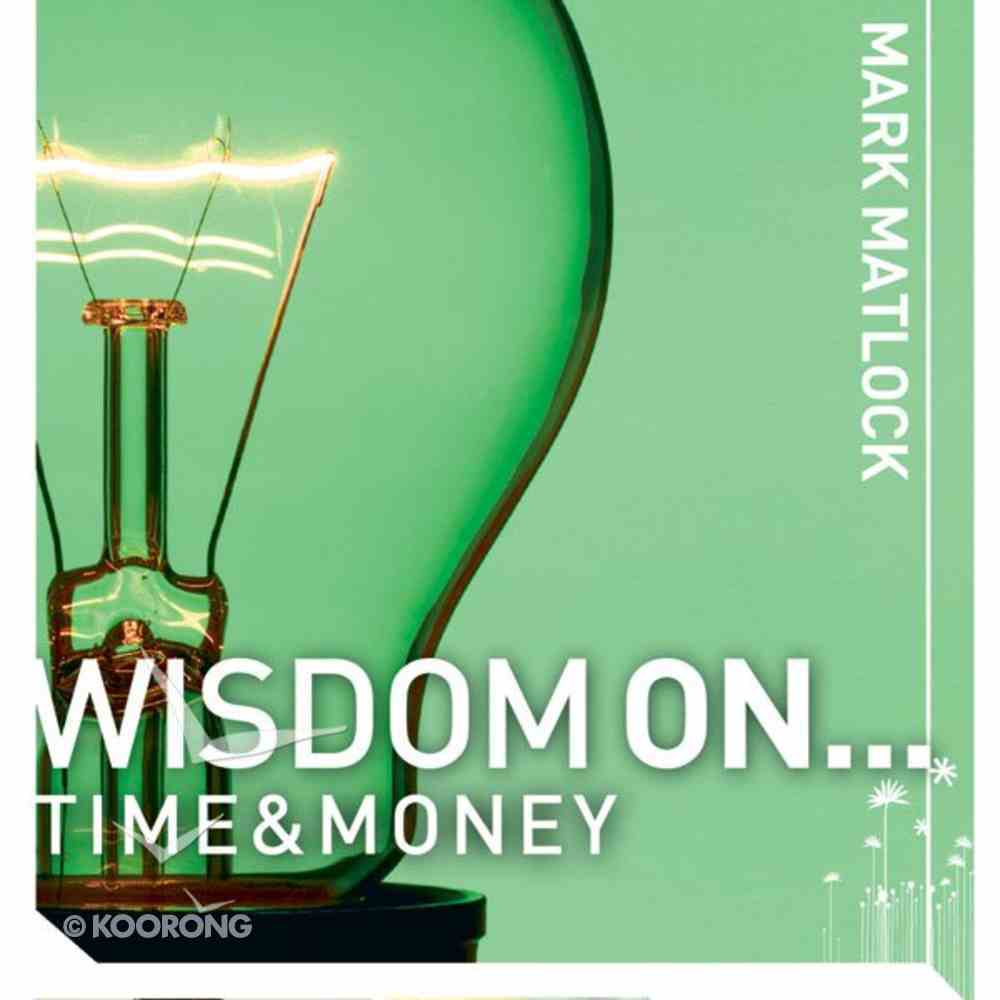 Wisdom on ... Time and Money (Wisdom On Series) eAudio Book