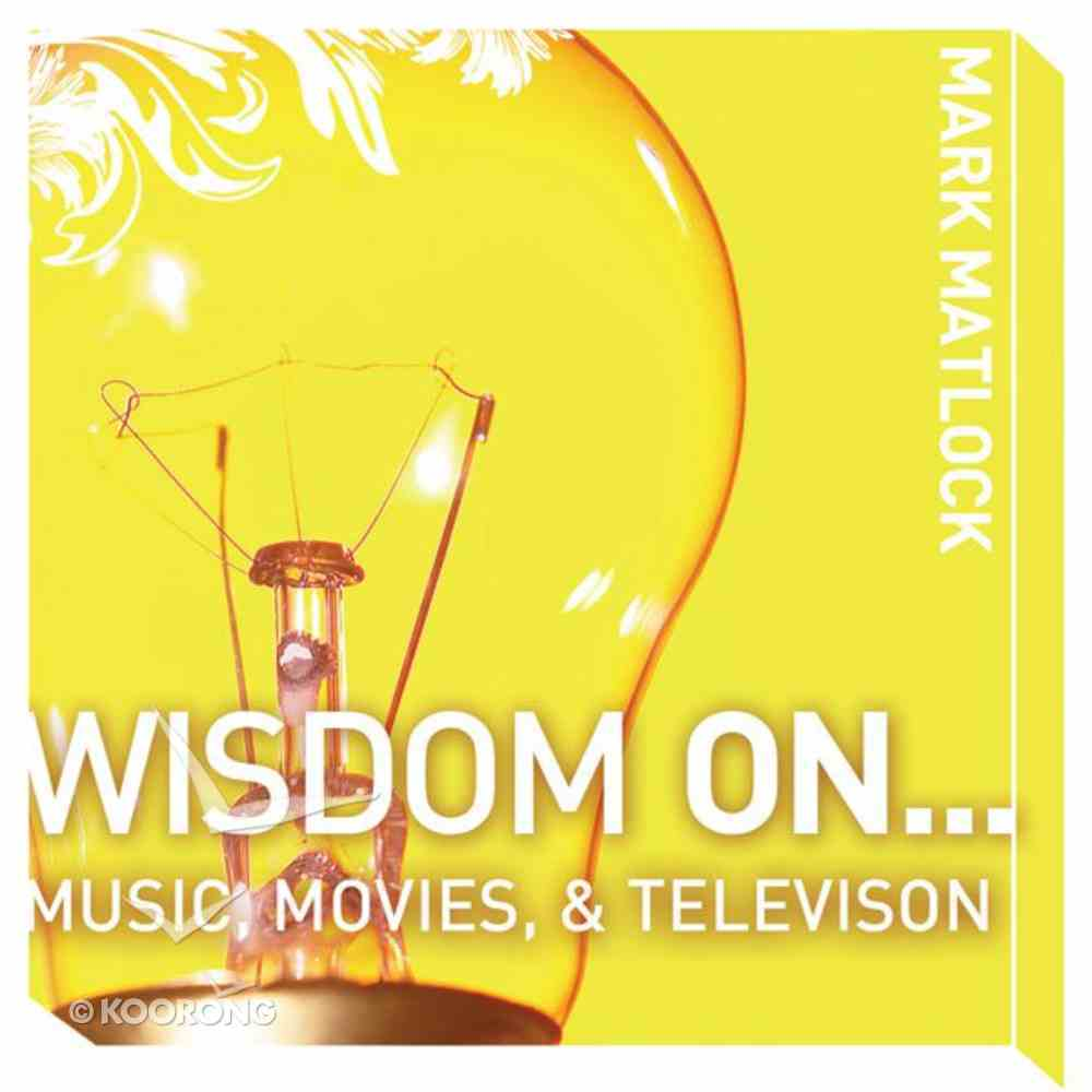 Wisdom on ? Music, Movies and Television (Wisdom On Series) eAudio Book