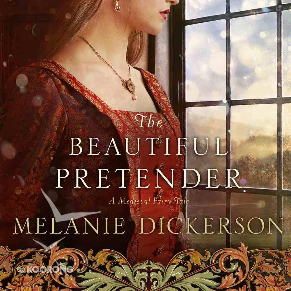 The Beautiful Pretender (#02 in Thornbeck - Medieval Fairy Tale Series) eAudio Book