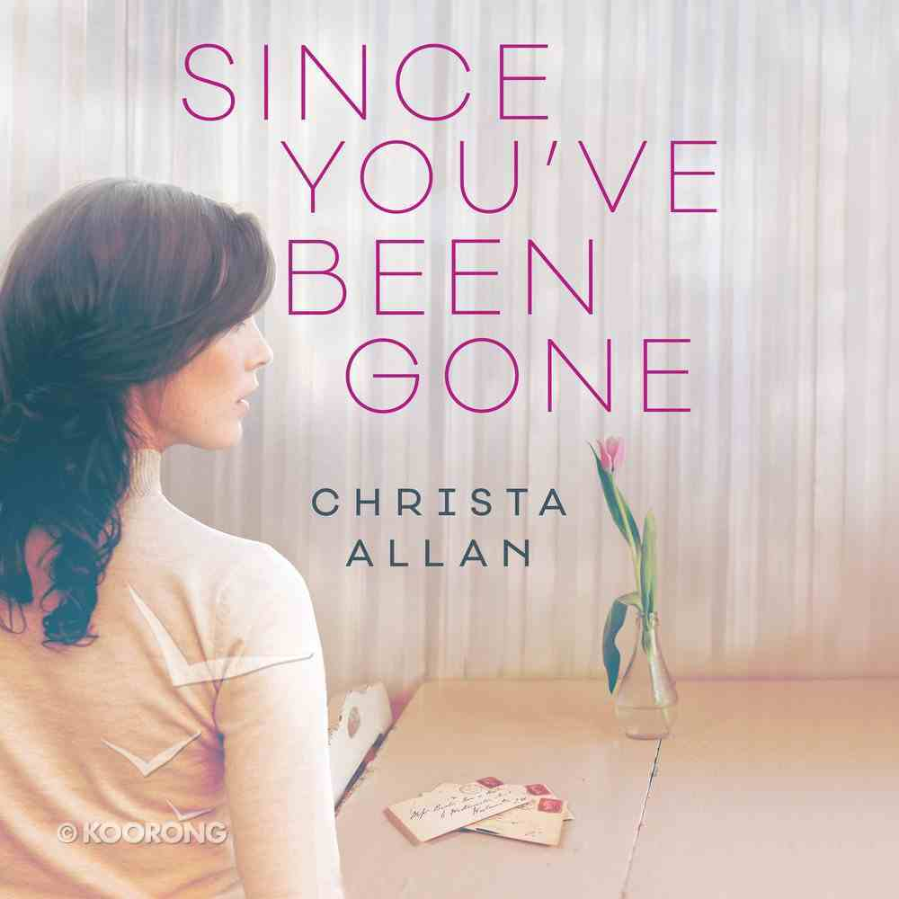 Since You've Been Gone eAudio Book