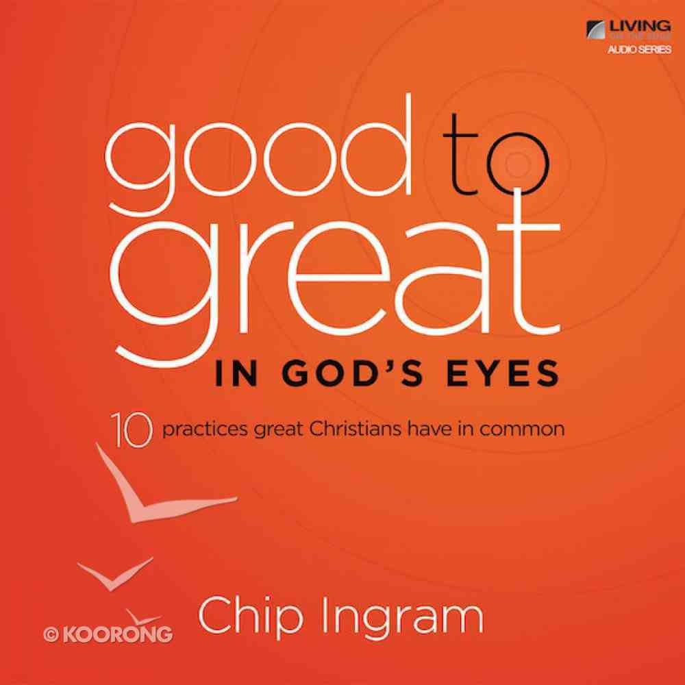 Good to Great in God's Eyes eAudio Book