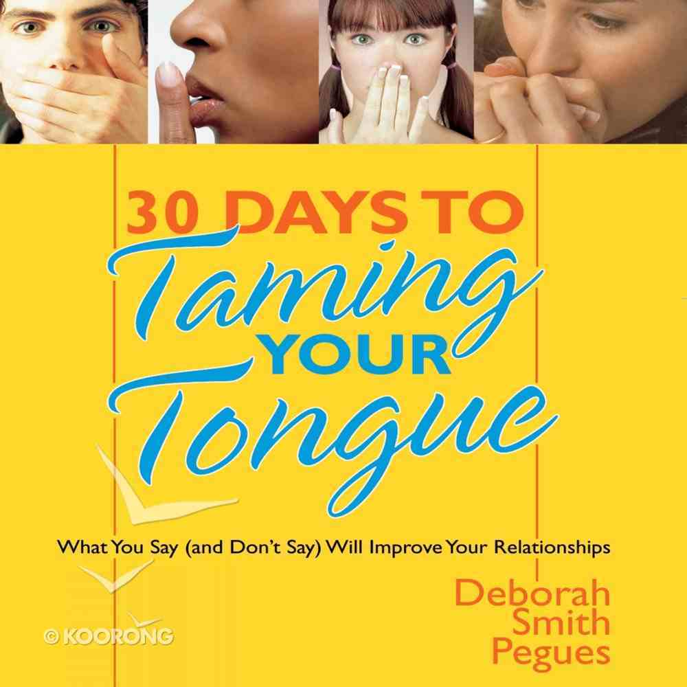 30 Days to Taming Your Tongue eAudio Book