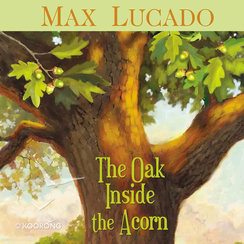 The Oak Inside the Acorn eAudio Book