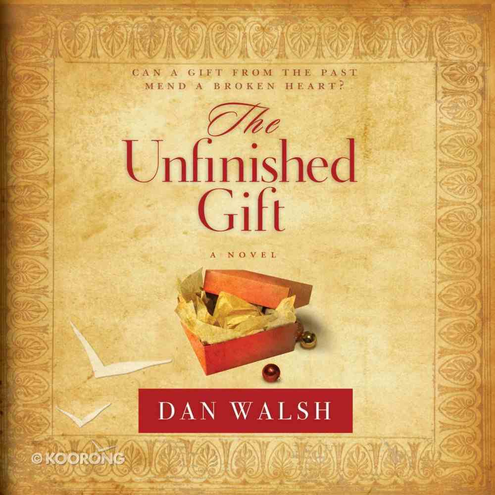 The Unfinished Gift eAudio Book
