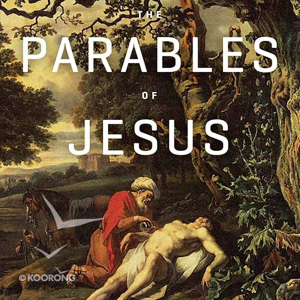 The Parables of Jesus Teaching Series eAudio Book