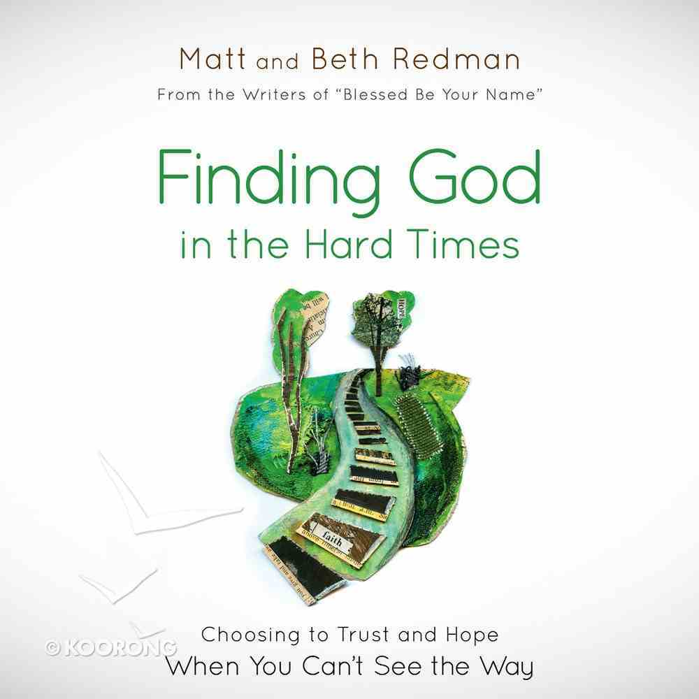 Finding God in the Hard Times eAudio Book