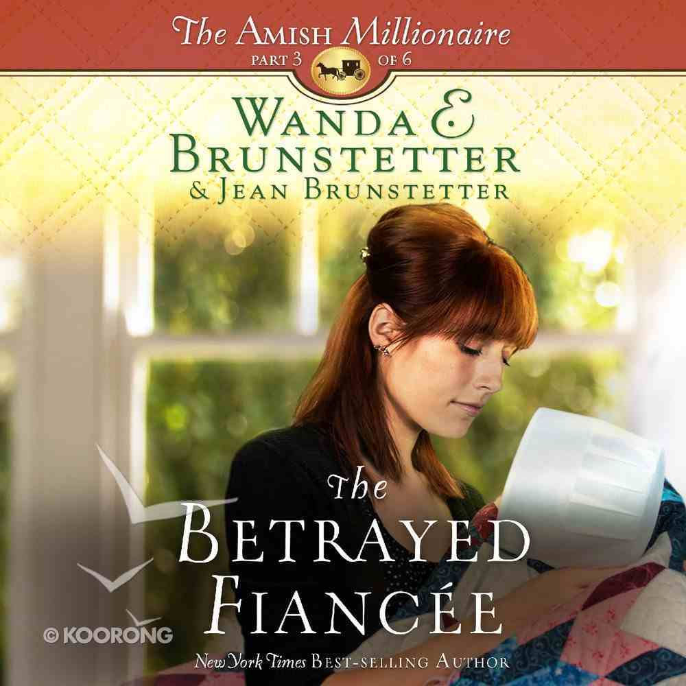 The Betrayed Fiancee eAudio Book