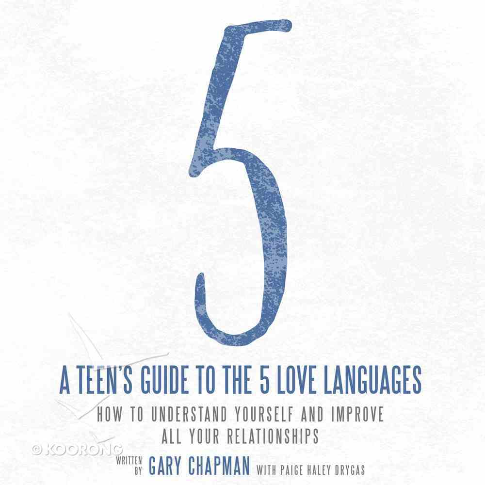 A Teen's Guide to the 5 Love Languages eAudio Book