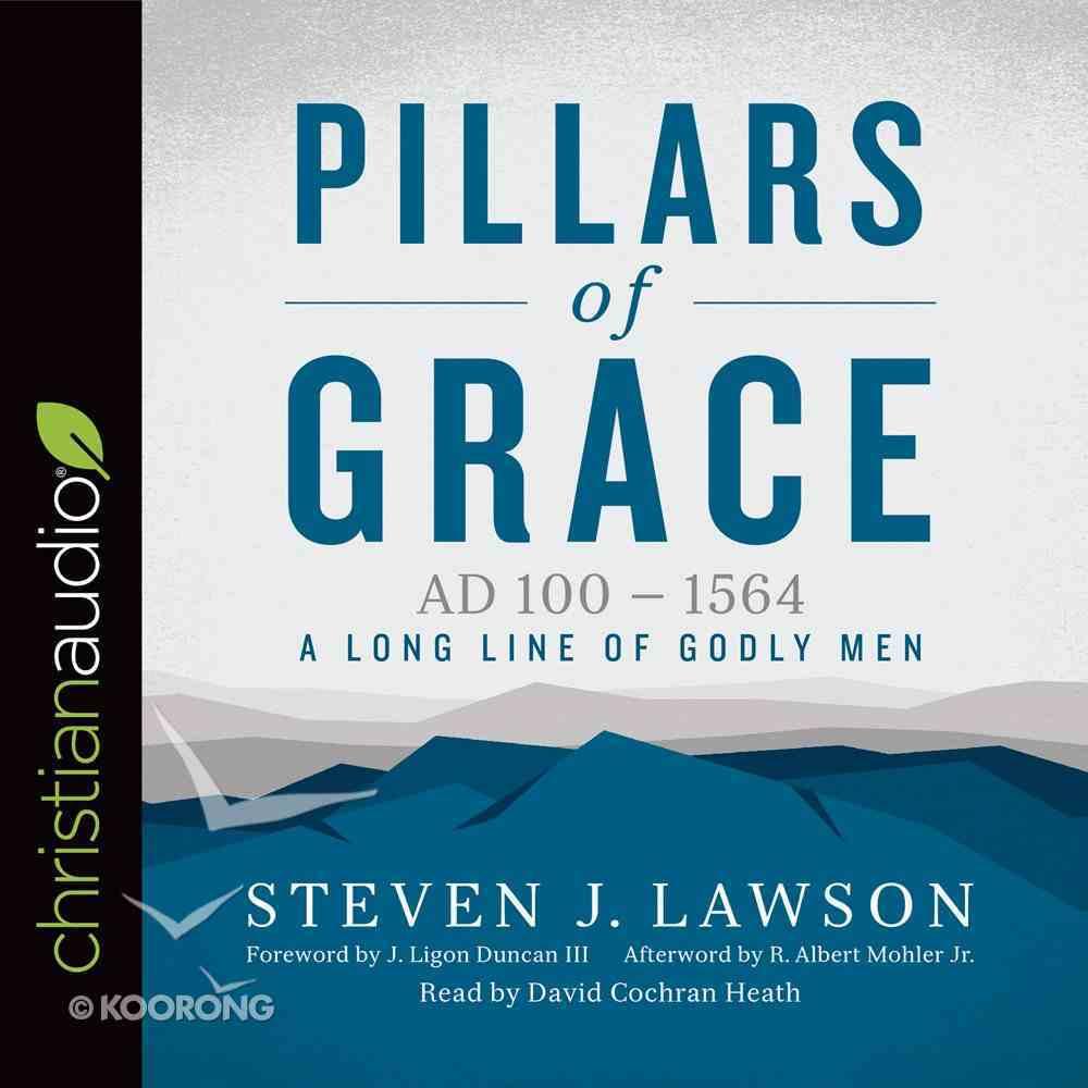 Pillars of Grace (Long Line Of Godly Men Series) eAudio Book