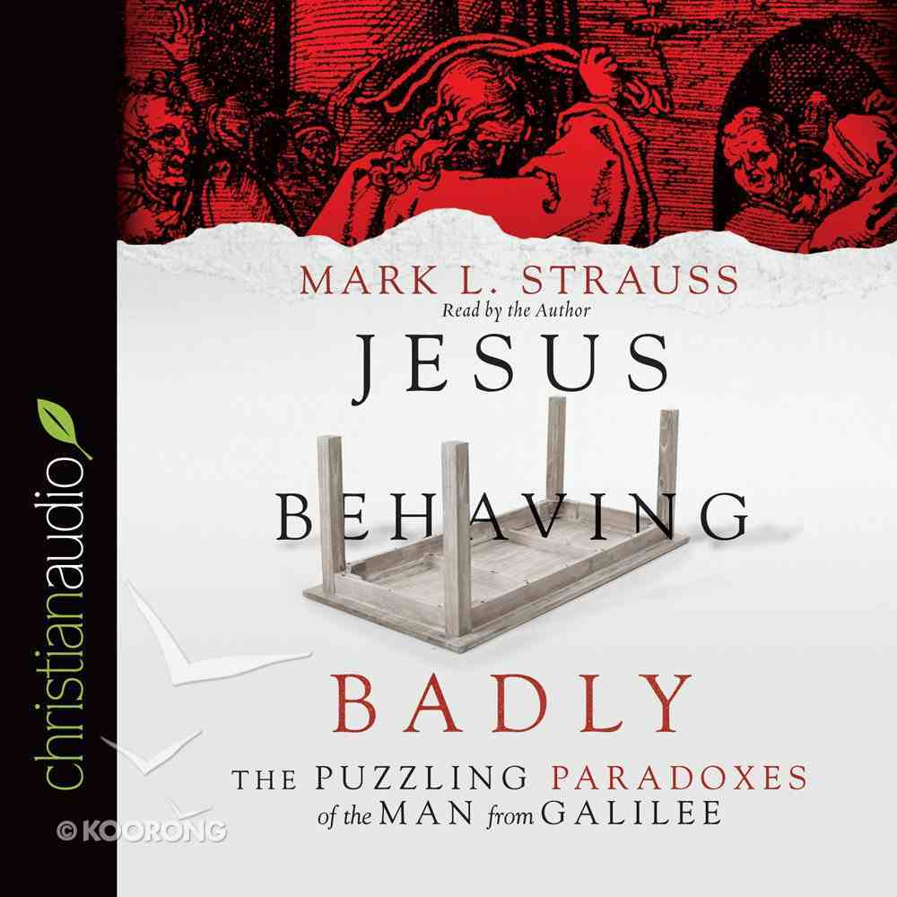 Jesus Behaving Badly eAudio Book