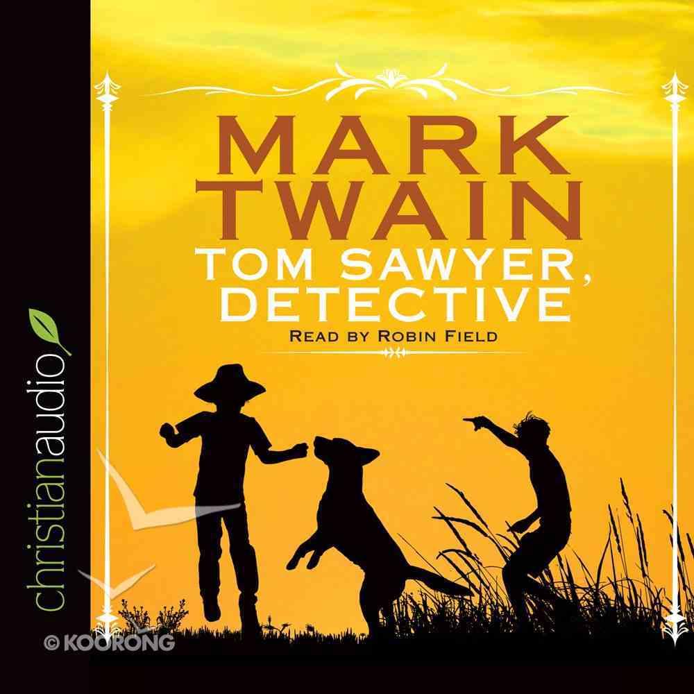 Tom Sawyer, Detective eAudio Book