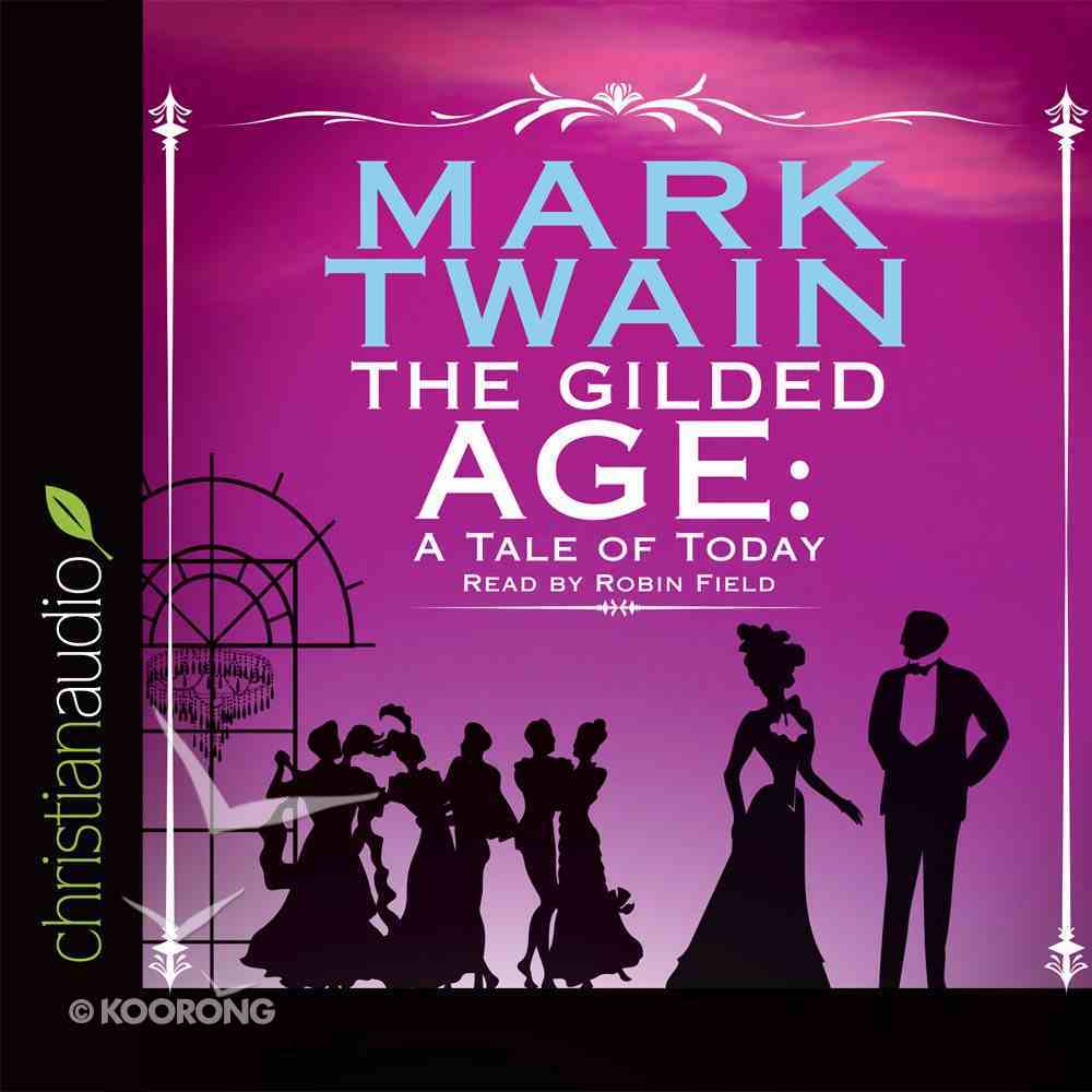 The Gilded Age eAudio Book