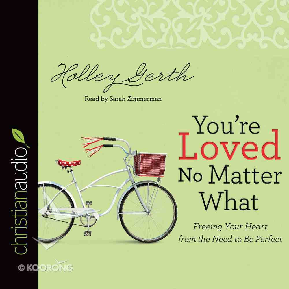You're Loved No Matter What eAudio Book