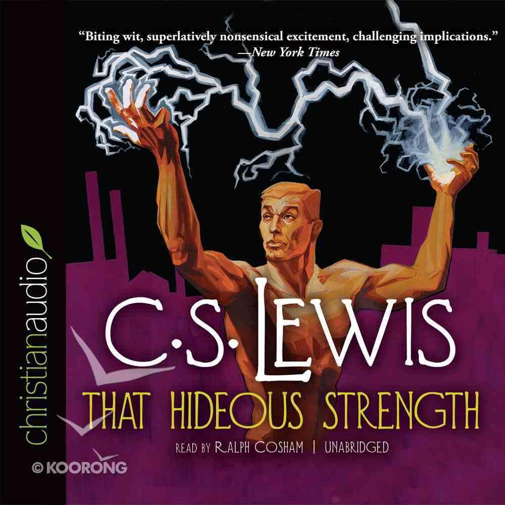 That Hideous Strength (Unabridged, 12 CDS) (#03 in Cosmis Trilogy Audio Series) CD