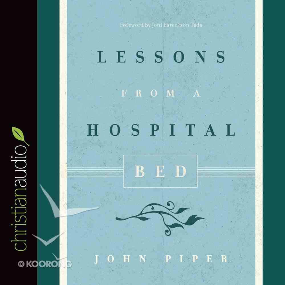 Lessons From a Hospital Bed (Unabridged, 1 Cd) CD