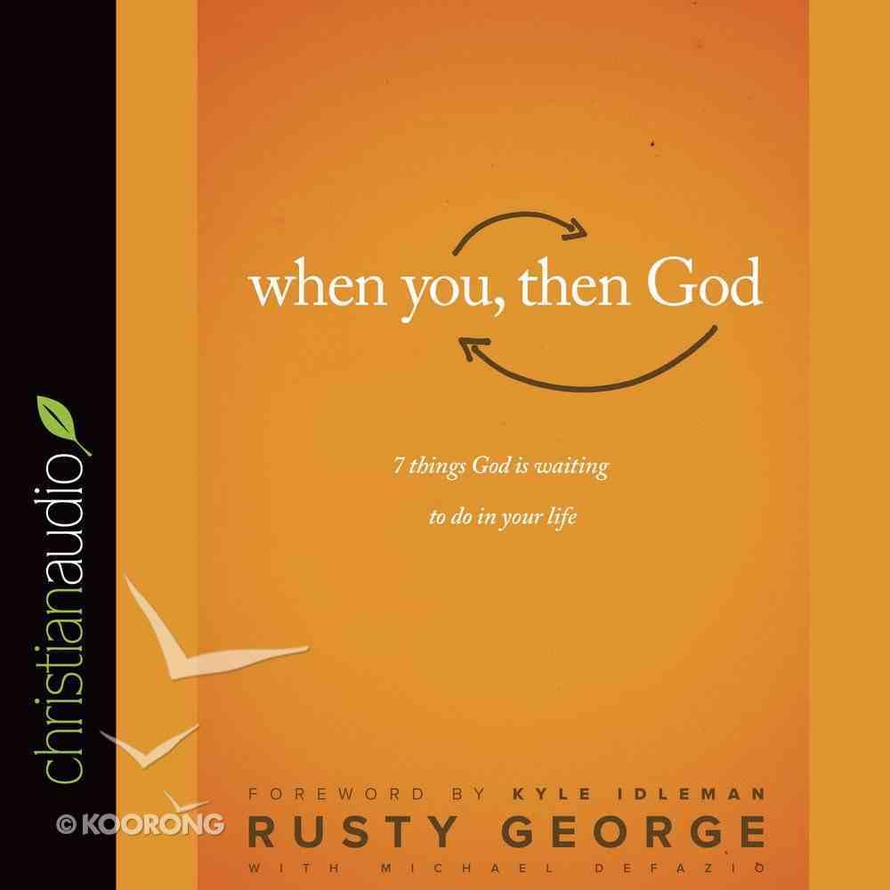 When You, Then God eAudio Book