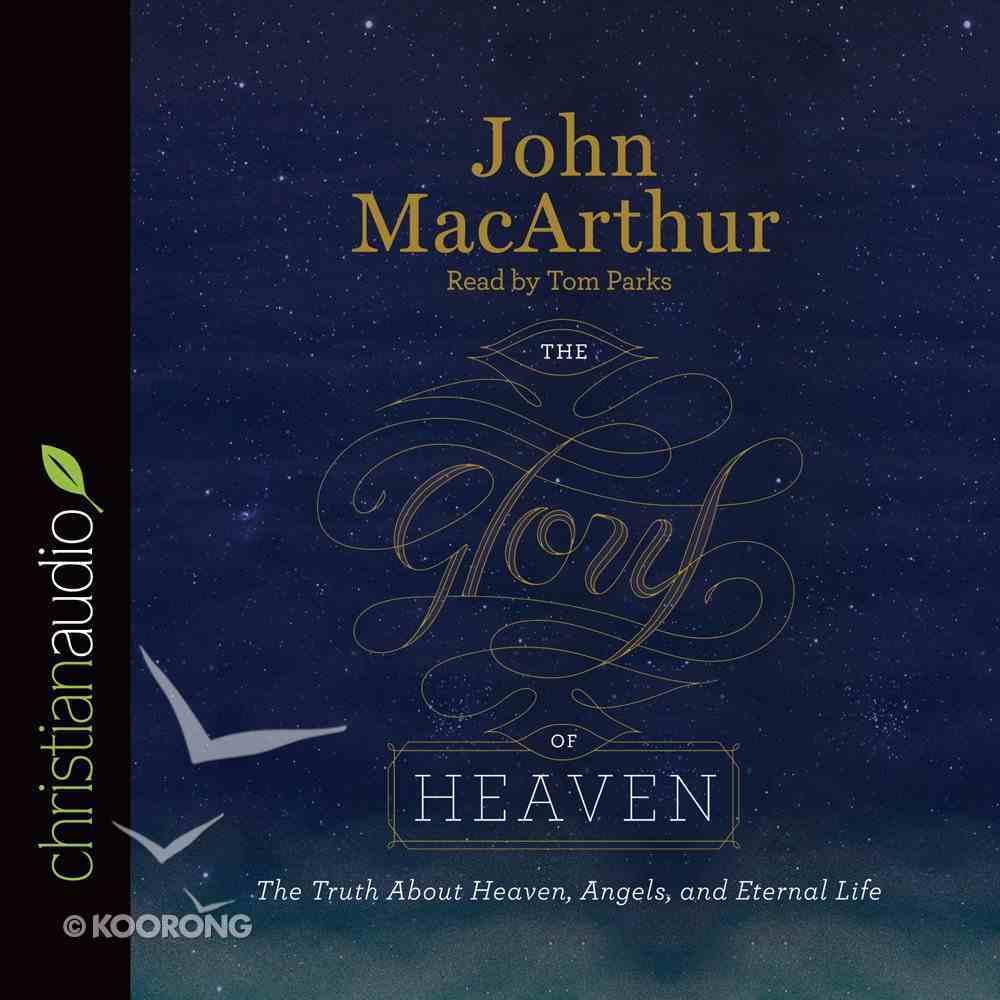 The Glory of Heaven (Unabridged, 7 Cds) CD