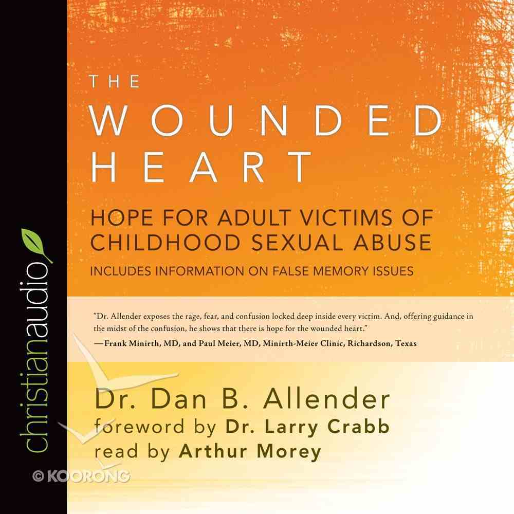 The Wounded Heart eAudio Book