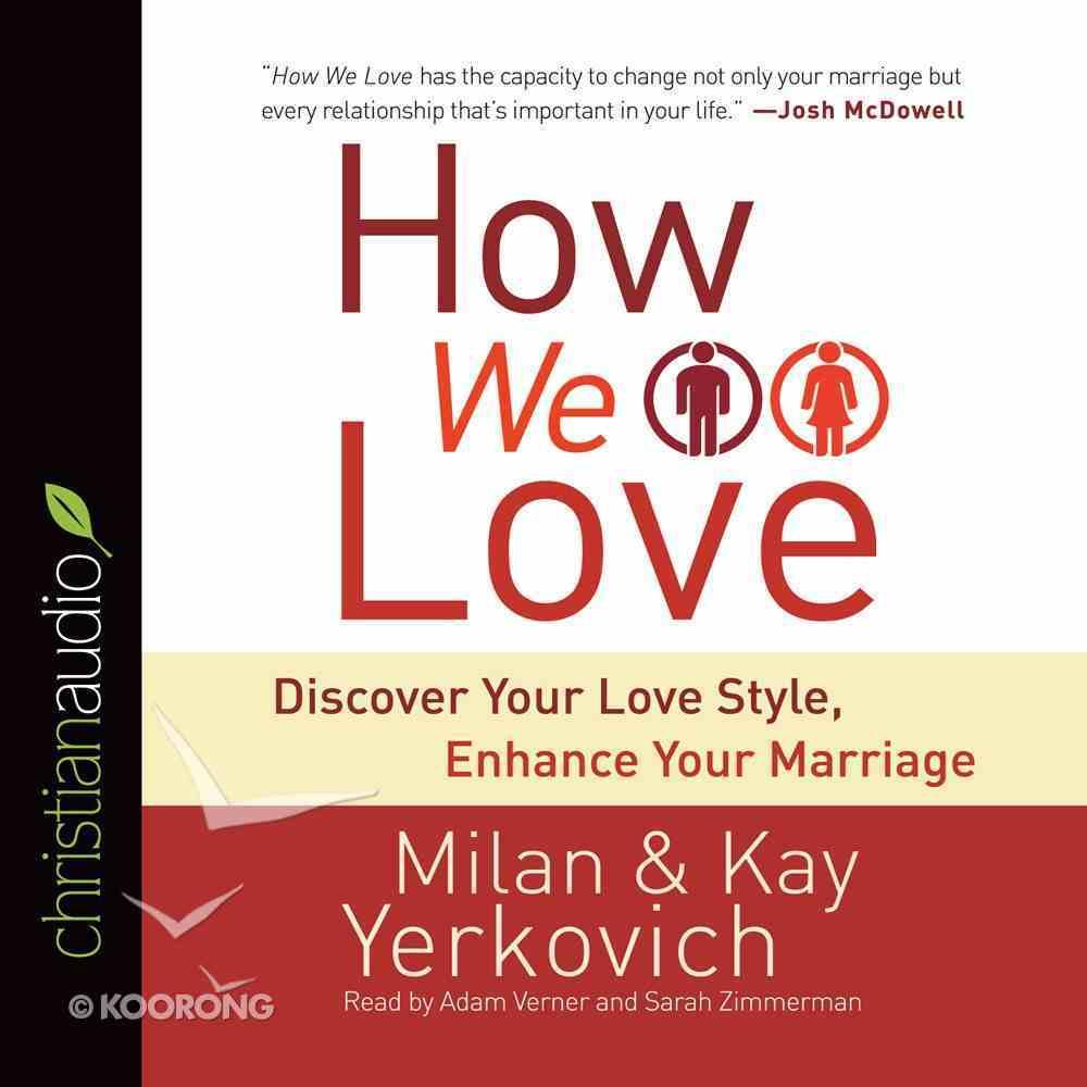 How We Love (Unabridged, 10 Cds) CD
