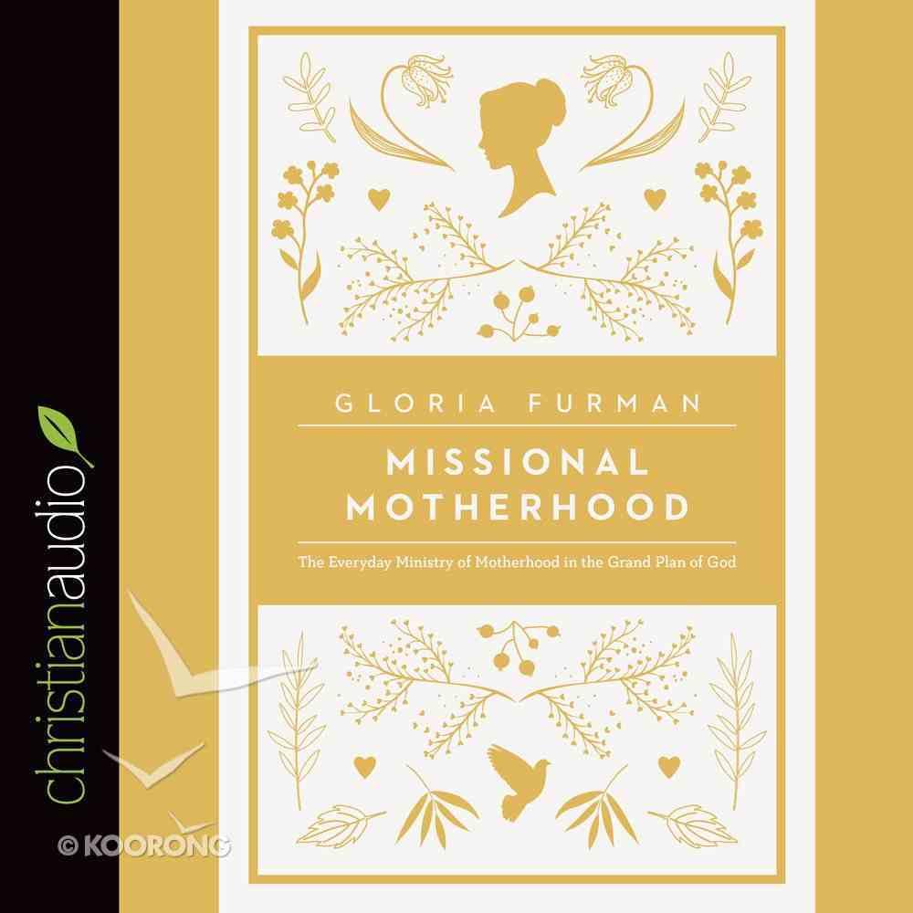 Missional Motherhood (Unabridged, 6 Cds) CD
