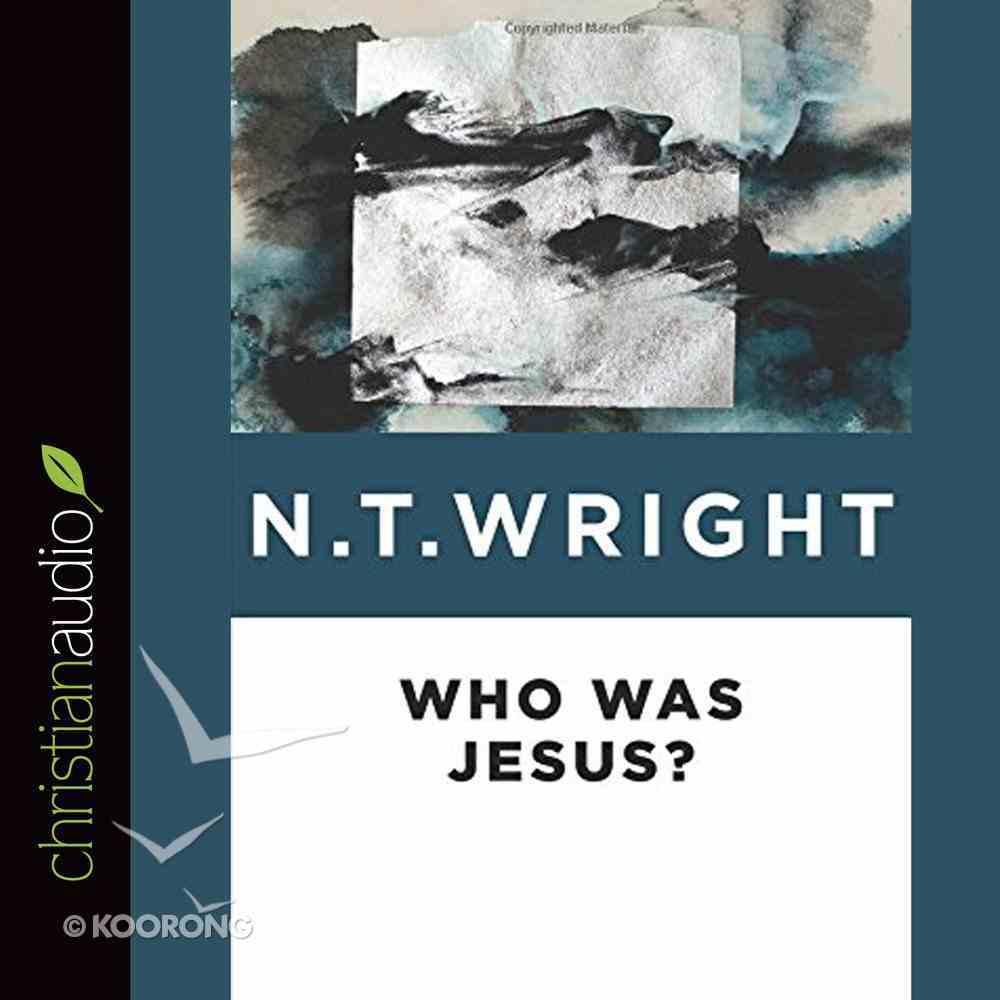 Who Was Jesus? (Unabridged, 4 Cds) CD