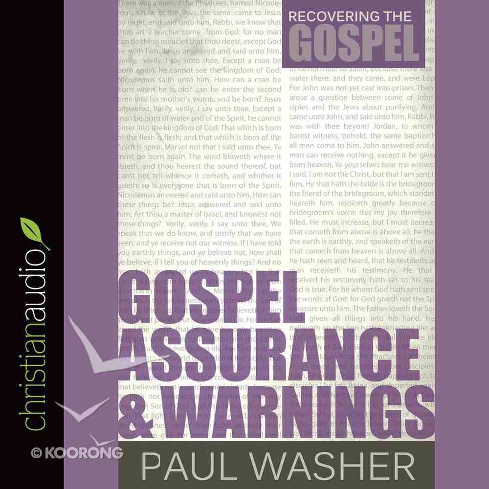 Gospel Assurance and Warnings eAudio Book