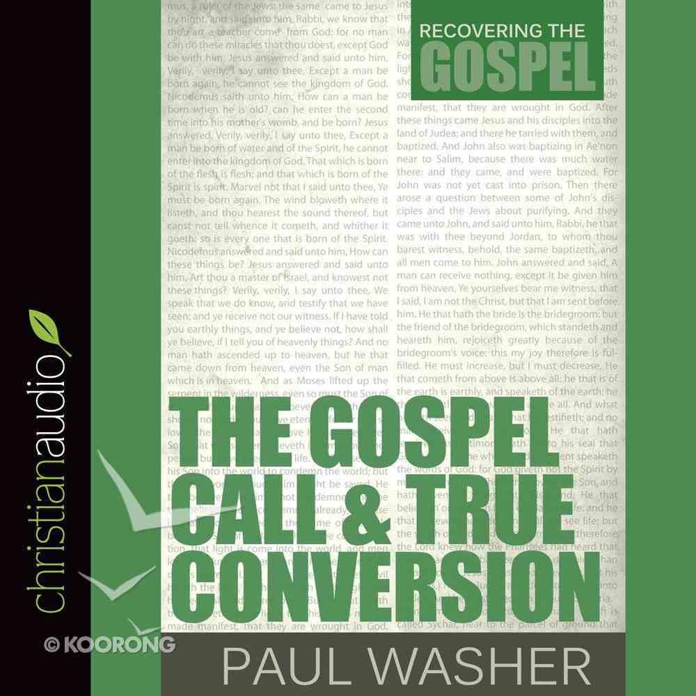 The Gospel Call and True Conversion eAudio Book