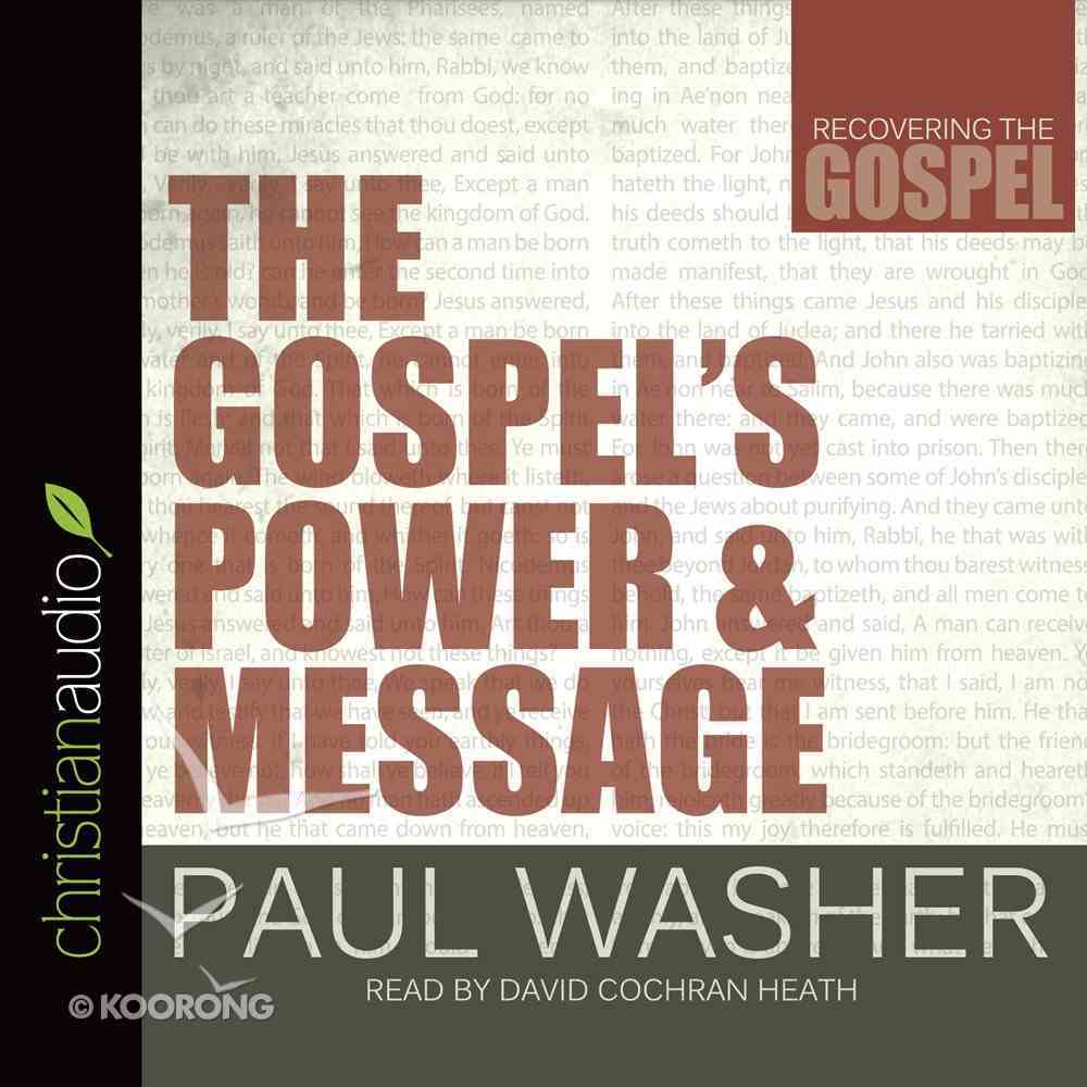 The Gospel's Power and Message (Unabridged, 10 Cds) CD