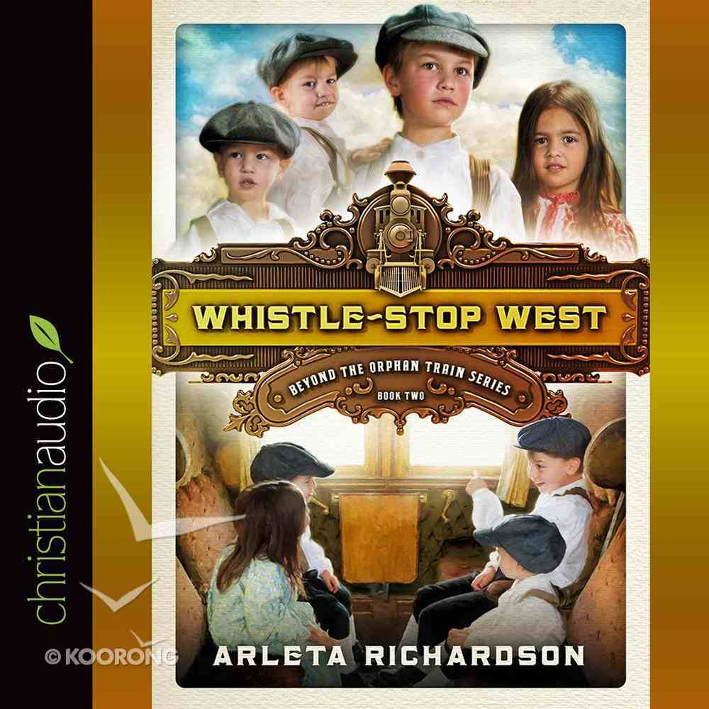 Whistle-Stop West eAudio Book