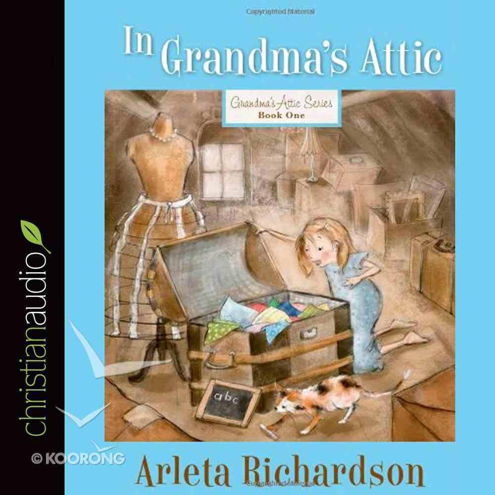 In Grandma's Attic eAudio Book