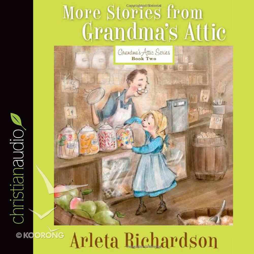More Stories From Grandma's Attic eAudio Book