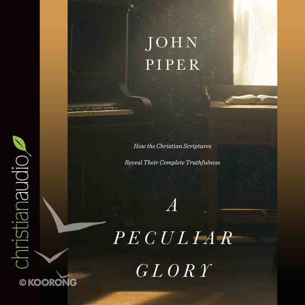 A Peculiar Glory (Unabridged, 9 Cds) CD