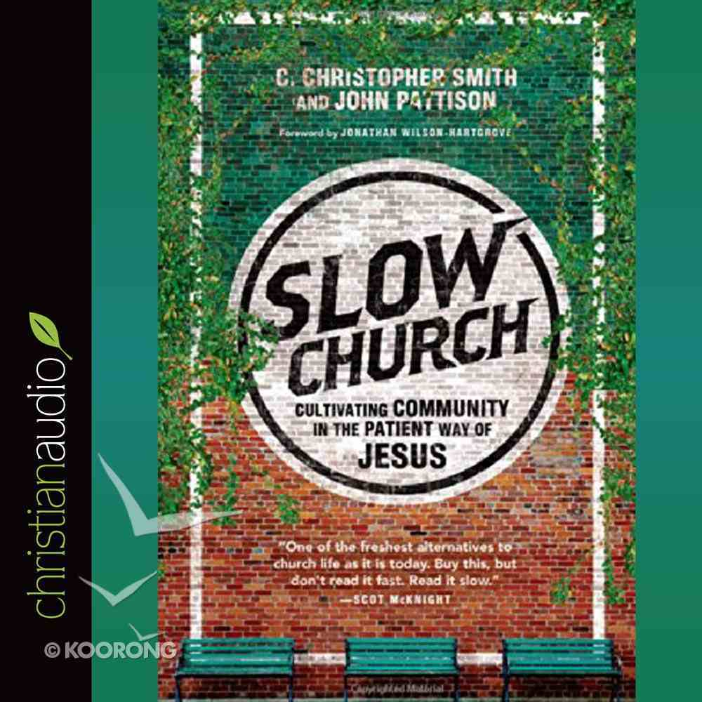 Slow Church (Unabridged, 5 Cds) CD