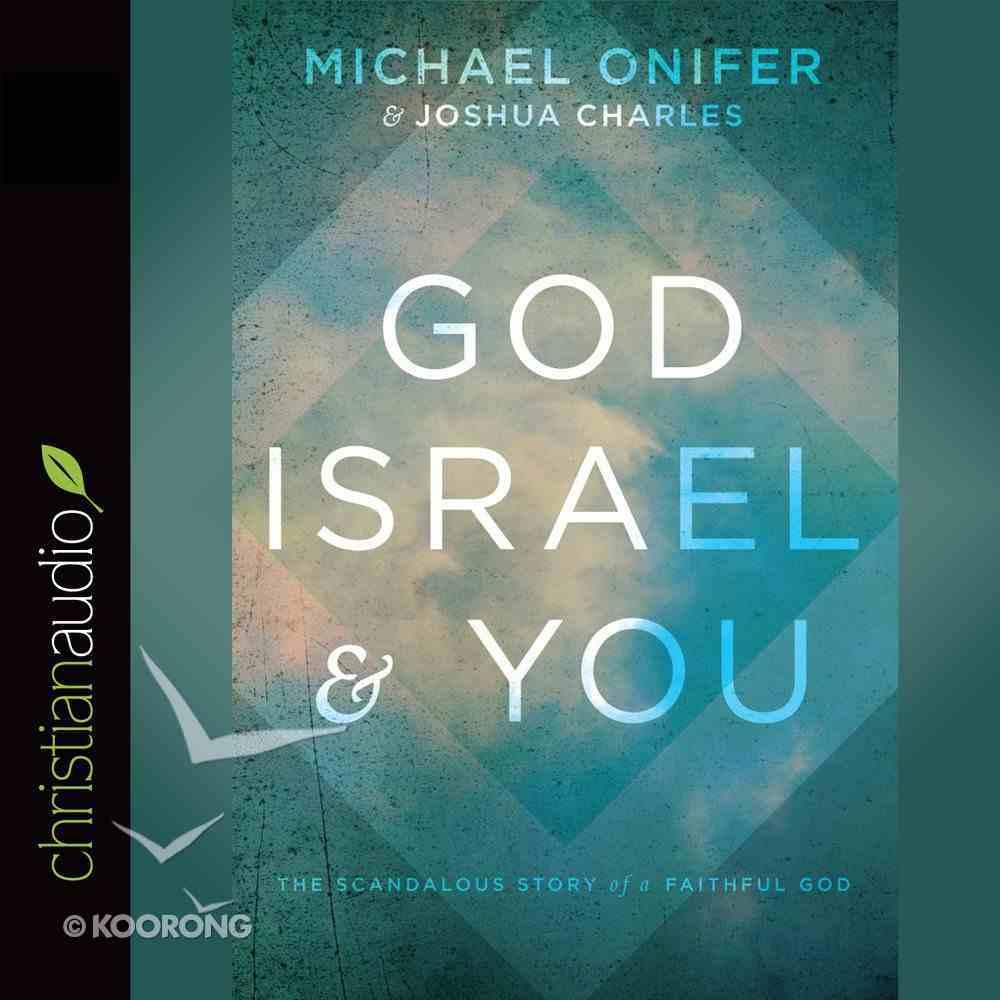 God, Israel and You eAudio Book